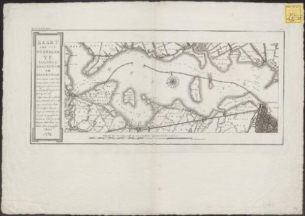 Kaart van het westelyk Ye tusschen Amsteldam en Spaerndam: met de diepten in het zelve, overëen komende met het Amsterdamsche peil, dat is ten naasten by, met den gewoonen vloed by stil weêr: zynde tevens op deeze kaart met de letters A.B.C.D.E.F.G en H