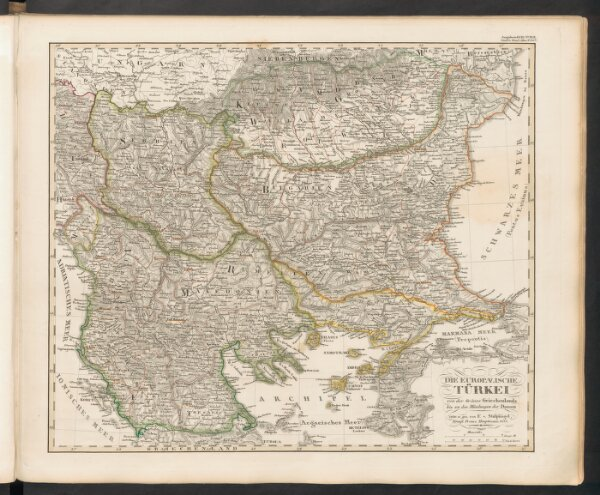 Die Euopaeische Türkei von der Gränze Griechenlands bis zu den Mündungen der Donau