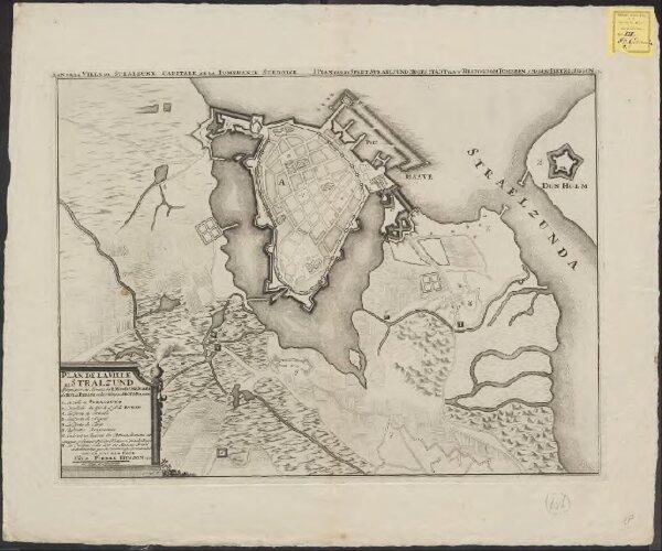 Plan de la ville de Stralzund: assiégeé par les armees du roy du Dannemark du roy du Prusse et des troupes du roy de Pologne